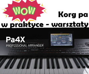 Korg pa4x pa3x pa2x pa900 pa1x - szkolenia warsztaty