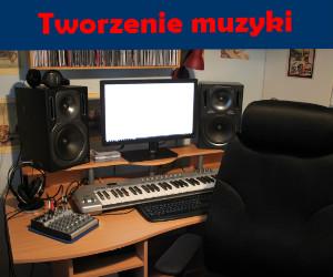 Tworzenie muzyki