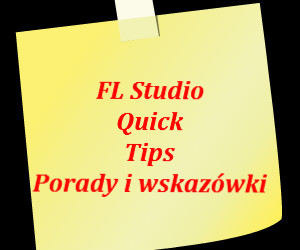 Fl Studio - quick tips