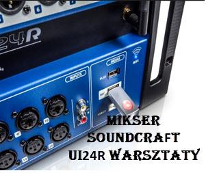 SoundCraft ui24r, ui16 szkolenia warsztaty (workshops, trainings)