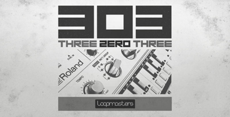 loopmasters-three-zero-three